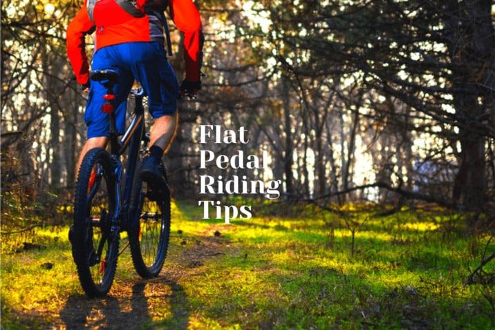 Flat Pedal Riding Tips